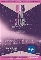 BURN THE STAGE: LA PELICULA