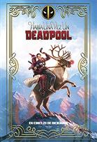 Habia una vez un Deadpool Película Completa HD 1080p [MEGA] [LATINO] 2018