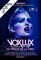VOX LUX: EL PRECIO DE LA FAMA