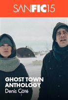 SANFIC: GHOST TOWN ANTHOLOGY