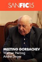 SANFIC: MEETING GORBACHEV