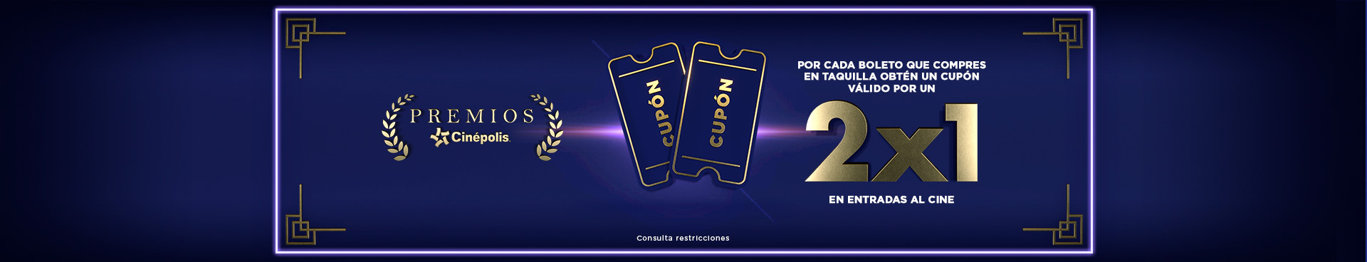 Premios Cinépolis: Taquilla 2x1