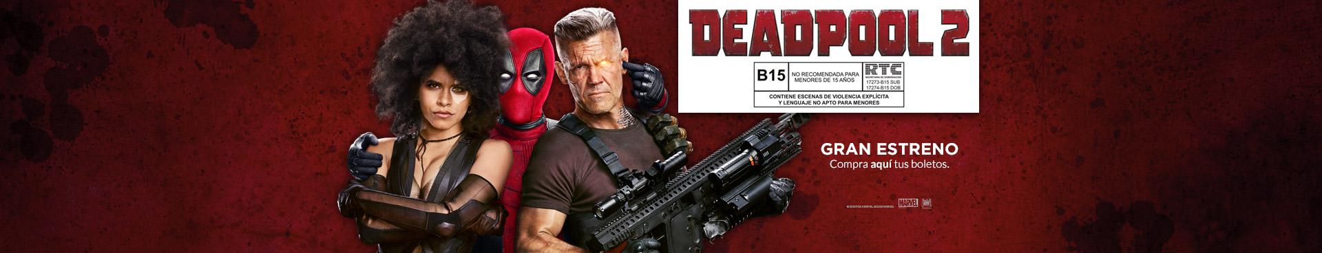 Gran estreno: Deadpool 2