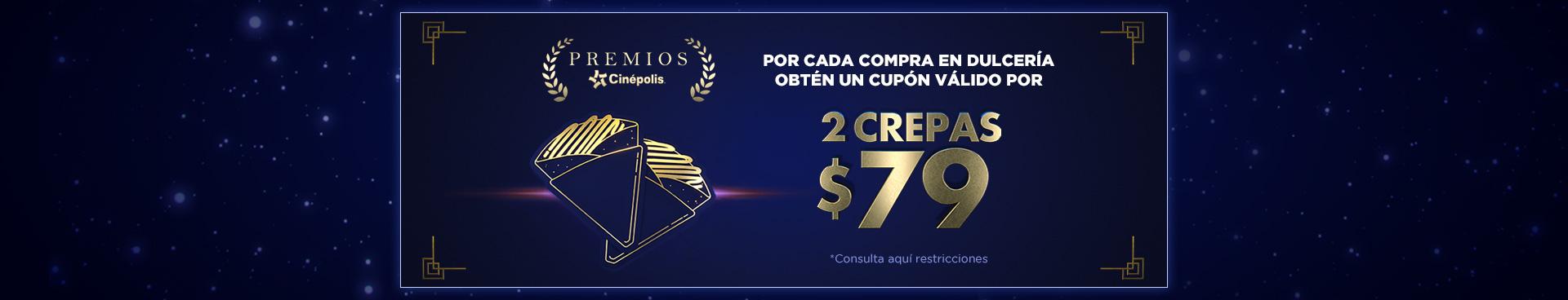 Premios Cinépolis: Crepas