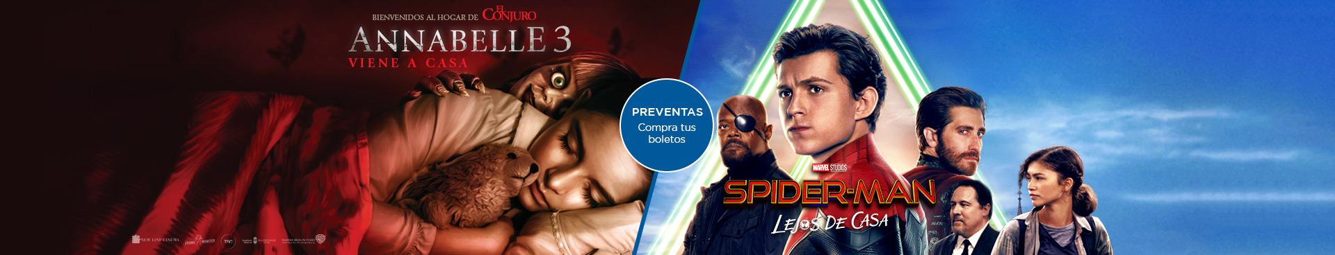 Preventas: Annabelle 3: Viene a Casa / Spider-Man: Lejos de Casa