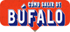 Estreno: Cómo Salir de Búfalo