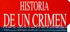 Estreno: Historia de Un Crímen