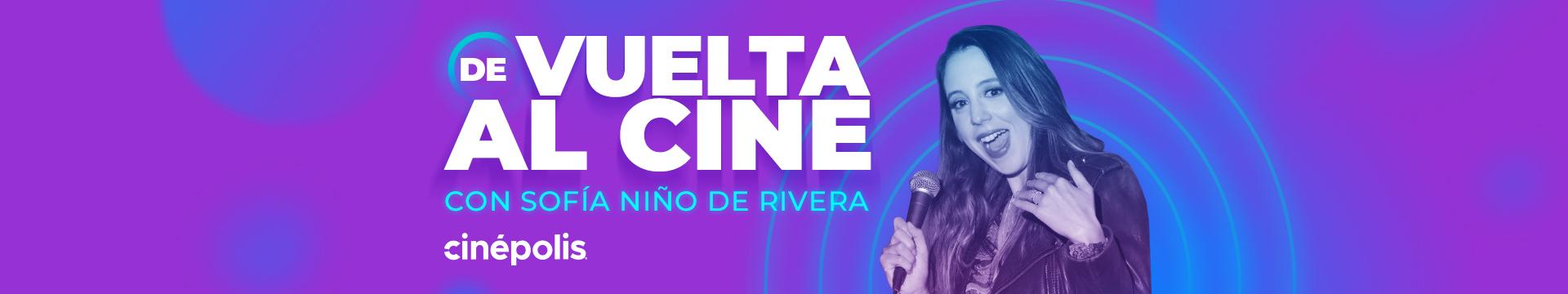 De Vuelta Al Cine con Sofía Niño de Rívera