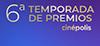 6° Temporada de Premios Votaciones Cinépolis