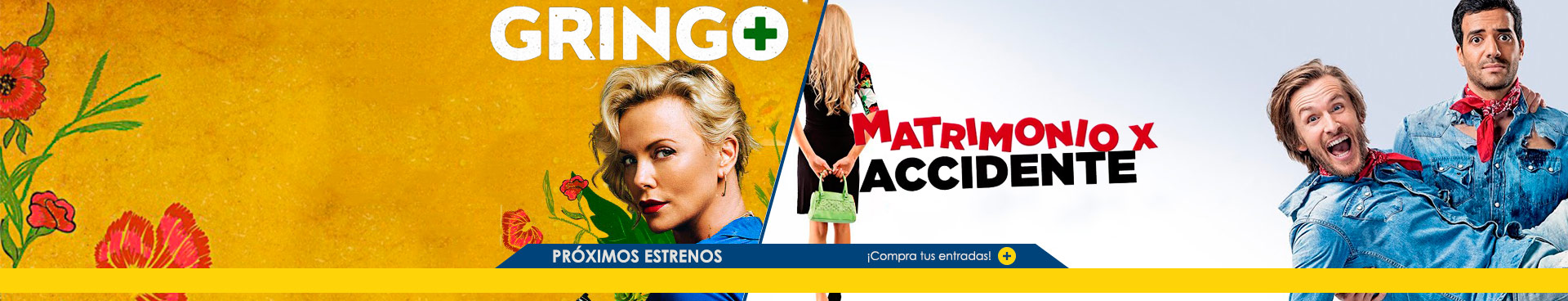 Proximamente Gringo + Matrimonio por accidente