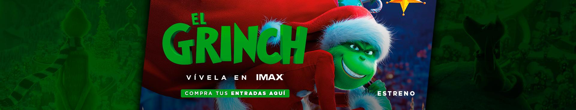 ESTENO EL GRINCH, VÍVELA EN IMAX,  COMPRA TUS ENTRADAS AQUÍ