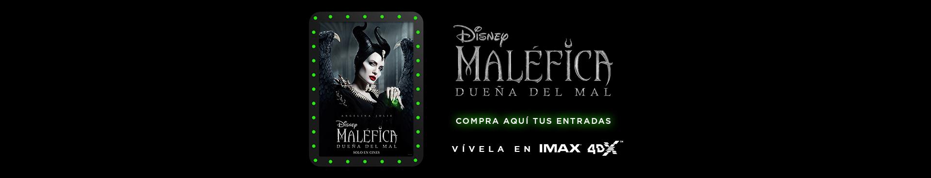 MALEFICA: DUEÑA DEL MAL, VIVELA EN IMAX Y 4DX, COMPRA AQUÍ TUS ENTRADAS