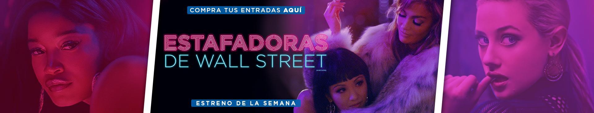 ESTRENO: ESTAFADORAS DE WALL STREET, COMPRA AQUÍ TUS ENTRADAS