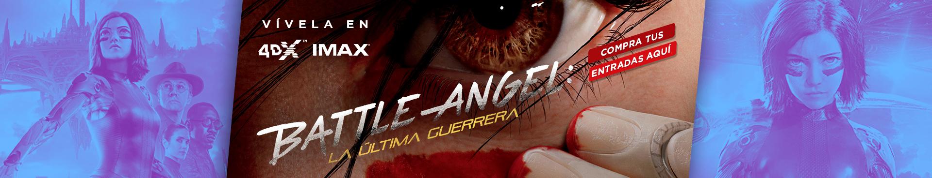 BATTLE ANGEL: LA ULTIMA GUERRERA, VIVELA EN IMAX Y 4DX, COMPRA TUS ENTRADAS AQUÍ