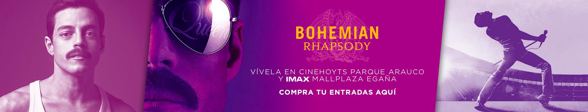 BOHEMIAM RAPHSODY, VIVELA EN CINEHOYTS PARQUE ARAUCO Y IMAX MALLPLAZA EGAÑA, COMPRA TU ENTRADAS AQUÍ