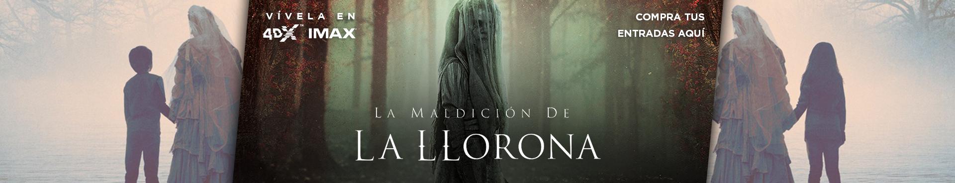 """LA MALDICIÓN DE LA LLORONA """", VIVELA EN IMAX Y 4DX, COMPRA TU ENTRADA AQUÍ"""