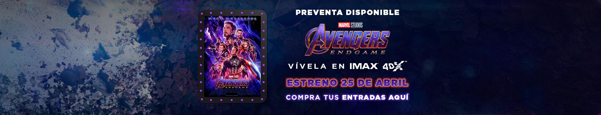 PREVENTA AVENGERS:ENDGAME DISPONIBLE, ESTRENO 25 DE ABRIL, VIVELA EN IMAX Y 4DX, COMPRA TU ENTRADAS AQUÍ