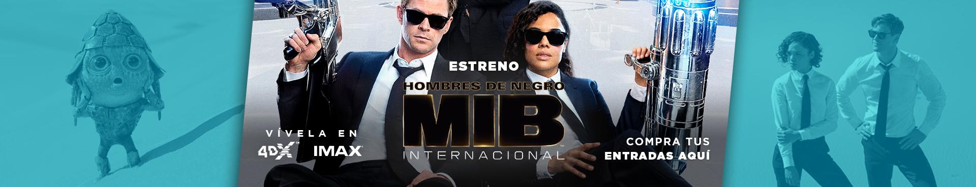 ESTRENO HOMBRES DE NEGRO: INTERNACIONAL, VIVELA EN IMAX Y 4DX, COMPRA AQUÍ TUS ENTRADAS