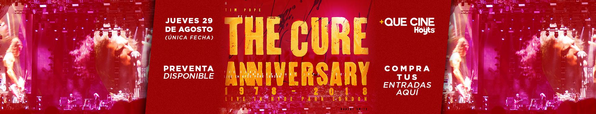 PREVENTA +QUE CINE: THE CURE ANNIVERSARY CURE 1978 - 2018, JUEVES 29 DE AGOSTO + CINES. COMPRA AQUÍ TUS ENTRADAS