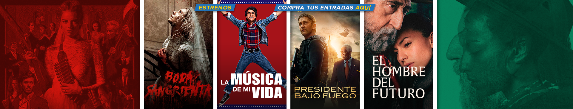 ESTRENOS: BODA SANGRIENTA + LA MUSICA DE MI VIDA + PRESIDENTE BAJO EL FUEGO + EL HOMBRE DEL FUTURO, COMPRA TUS ENTRADAS AQUÍ