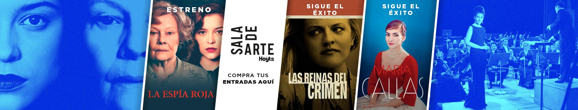 SALA DE ARTE: ESTRENO LA ESPIA ROJA + EN CARTELERA: LAS REINAS DEL CRIMEN + MARIA CALLAS, COMPRA TUS ENTRADAS AQUÍ