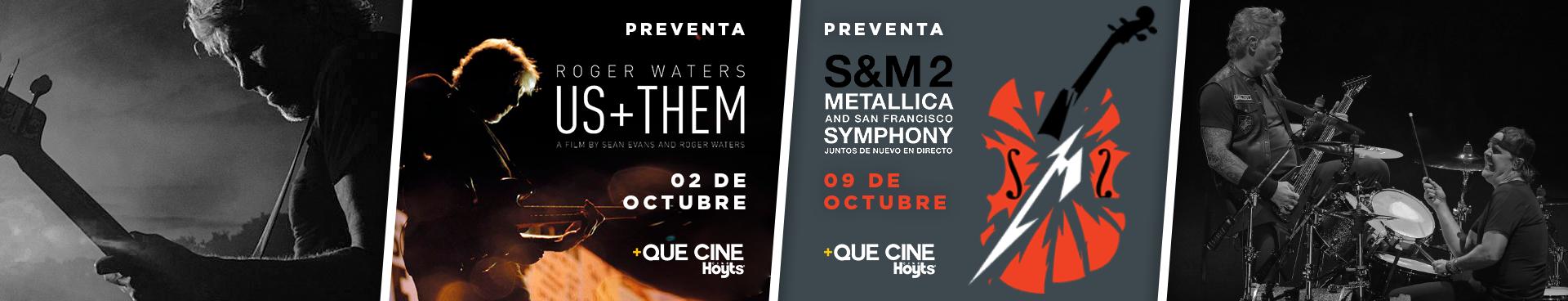 PREVENTA +QUE CINE OCTUBRE:  ROGER WATERS US + THEM 02 DE OCTUBRE + PREVENTA METALLICA, 09 DE OCTUBRE,  COMPRA AQUÍ TUS ENTRADAS