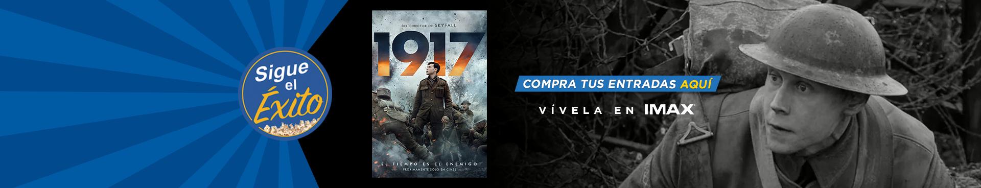 SIGUE EL ÉXITO: 1917, VIVELA EN IMAX,  COMPRA TUS ENTRADAS AQUÍ