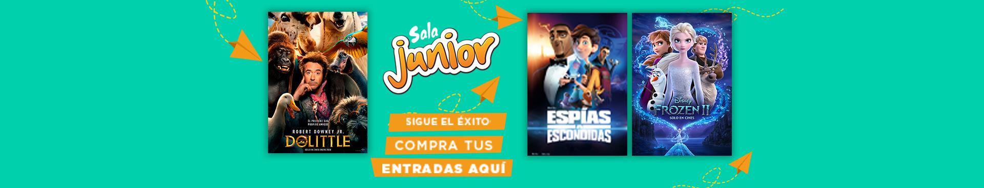 SALA JUNIOR: DOLITTLE+ SIGUE EL ÉXITO: ESPIAS A ESCONDIDAS + FROZEN 2