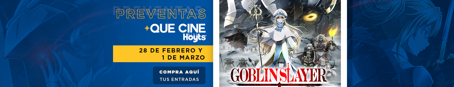 """""""PREVENTA + QUE CINE: GOBLIN SLAYER: GOBLIN'S CROWN, FECHA 28-02 y 01-03, COMPRA AQUÍ TUS ENTRADAS"""