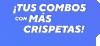 TUS COMBOS CON MAS CRISPETAS