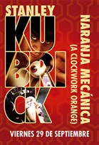 Kubrick: Naranja Mecanica 2D | +Que Cine