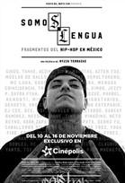 Somos Lengua: Fragmentos del Hip Hop México