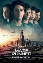 Maze Runner: Cura Mortal