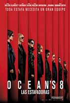 Poster de: Ocean's 8: Las Estafadoras