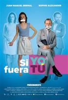 Poster de:2 Si Yo Fuera Tú