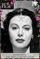 FICM Bombshell: The Hedy Lamarr Story