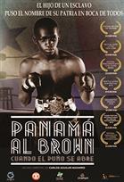 Panamá Al Brown, cuando el puño se abre