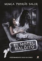 El Hotel Maldito