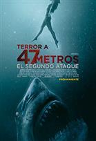 TERROR A 47 METROS: EL SEGUNDO ATAQUE