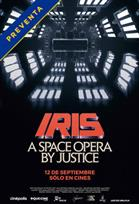 IRIS: A Space Opera by Justice