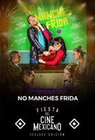 FCM19 No Manches Frida