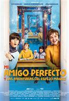 Mi Amigo Perfecto: Las Aventuras del Espejo Mágico
