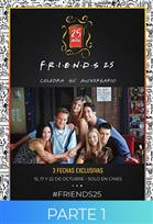 Friends 25 Aniversario Parte 1