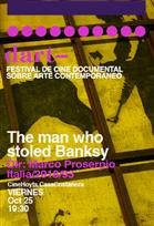 FESTIVAL DART: THE MAN WHO STOLED BANKSY