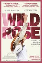 Wild Rose - Sigue Tu Propia Canción