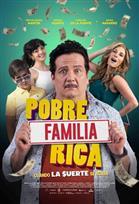 Pobre Familia Rica - Cuando la Suerte se Acaba