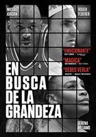 EN BUSQUEDA DE LA GRANDEZA