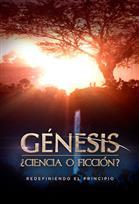 Génesis: ¿Ciencia o Ficción?