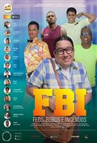 FBI, Feos, Bobos e Ingenuos