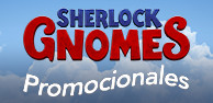 Promocionales Sherlock Gnomes